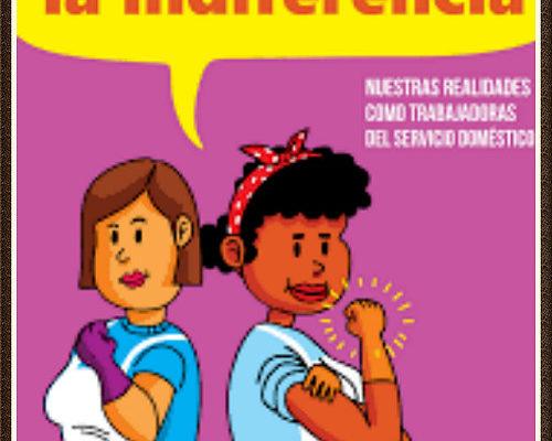 Sacudir la indiferencia: Nuestras realidades como trabajadoras del servicio domestic