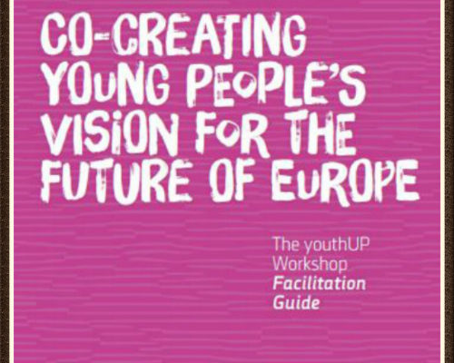 An inclusive Europe – Co-creating young peoples' vision for the future of Europe – facilitation guide