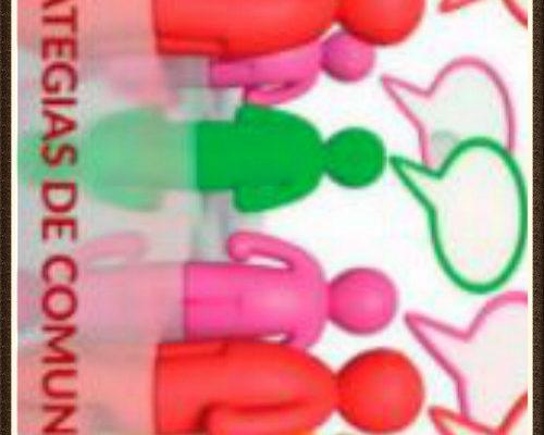 Estrategias y Herramientas de Comunicacion / Communication Strategies and Tools