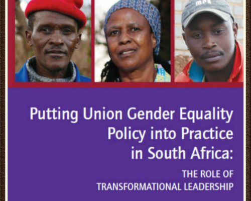 The Transformation of Work: Challenges and Strategies   Putting Union Gender Equality Policy into Practice in South Africa: The Role of Transformative Leadership